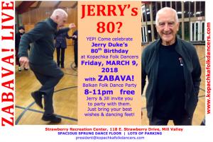 Jerry Duke's 80th at Kopachka!